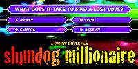 Bonus: Slumdog Millionaire